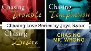 the chasing love series by Joya